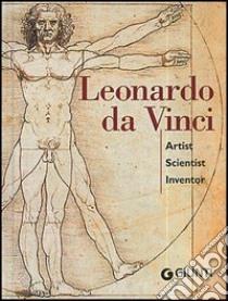 Leonardo da Vinci. Artist scientist inventor libro di Cremante Simona