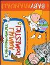 Il mio primo manuale degli animali domestici