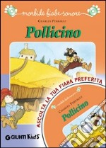 Pollicino. Con CD Audio libro di Perrault Charles