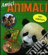Amici animali. Con sticker