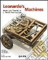 Leonardo's Machines. Secrets and Inventions in the Da Vinci Codices libro