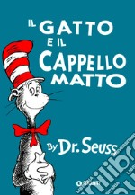 Il gatto e il cappello matto libro