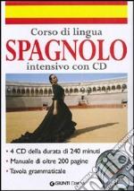 Corso di lingua. Spagnolo intensivo. Con 4 CD Audio