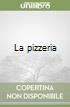 La pizzeria libro