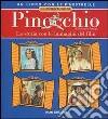 Le avventure di Pinocchio. La storia con le immagini del film di Roberto Benigni libro