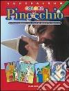 Colora Pinocchio. Superalbum libro