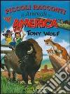 Piccoli racconti di animali in America libro