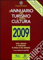L'Annuario del turismo e della cultura 2009 libro