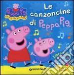 Le canzoncine di Peppa Pig. Ediz. illustrata. Con CD Audio libro