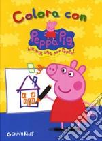 Colora con Peppa Pig. Hip hip urrà per Peppa! libro