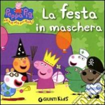 La festa in maschera libro di D'Achille Silvia