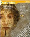Arteviva. Con DVD Vol. 1: Dalla Preistoria al gotico. libro