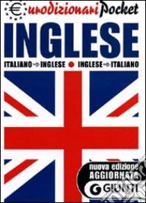 Dizionario inglese-italiano, italiano-inglese libro di Lemma G. (cur.)