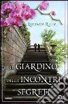 Il giardino degli incontri segreti libro