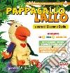 Pappagallo Lallo. Kit didattico. Con CD-ROM libro