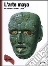 L'arte maya libro
