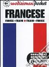 Francese. Italiano-francese, francese-italiano libro