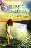 Il segreto della bambina sulla scogliera libro