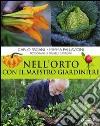 Nell'orto con il maestro giardiniere libro
