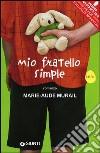 Mio fratello Simple libro