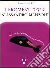 I promessi sposi letto da Moro Silo. Audiolibro. CD Audio formato MP3 libro