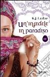 Un'infedele in paradiso libro