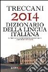 Treccani 2014 dizionario della lingua italiana libro