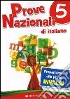 Prove Nazionali di italiano. Prepariamoci alle prove INVALSI libro