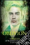 Obsidian attraverso gli occhi di Daemon. Oblivion (1) libro