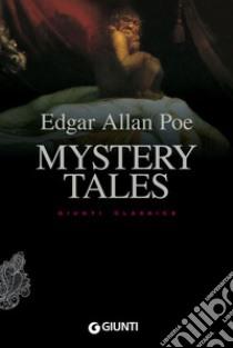 Mystery tales libro di Poe Edgar A.