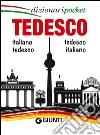 Tedesco. Italiano-tedesco, tedesco-italiano libro