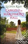L'angelo di Marchmont Hall libro
