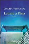 Lettera a Dina libro