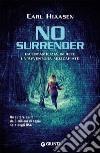 No surrender libro