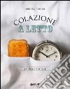 Colazione a letto. 24 menu per due libro