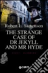 The strange case of dr. Jekyll and Mr. Hyde libro