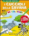 I cuccioli della savana da colorare libro