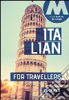 Italian for travellers. Conversation Handbook libro