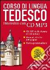 Tedesco. Corso intensivo. Con CD Audio formato MP3 libro