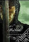 Macbeth. Ediz. integrale libro