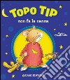 Topo Tip non fa la nanna libro