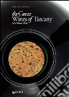 The great wines of Tuscany libro