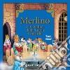 Merlino e i cavalieri della tavola rotonda libro