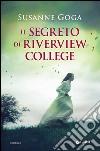 Il segreto di Riverview College libro