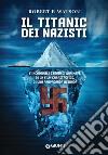 Il Titanic dei nazisti libro