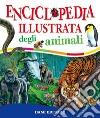 Enciclopedia illustrata degli animali libro