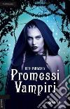 Promessi vampiri libro