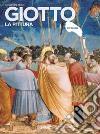 Giotto. La pittura libro