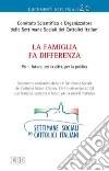 La famiglia fa differenza per il futuro, per la citt�, per la politica. Documento conclusivo della 47� Settimana Sociale dei Cattolici Italiani (20/13)