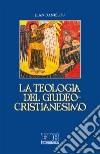 La teologia del giudeo-cristianesimo libro